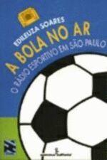 BOLA NO AR, A