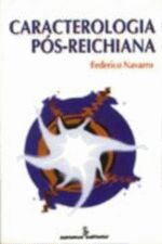 CARACTEROLOGIA PÓS-REICHIANA
