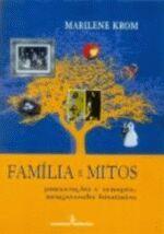 FAMILIA E MITOS