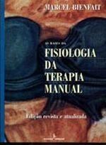 Bases da Fisiologia da Terapia Manual As
