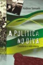A Política no Divã - Cidadania e Vida Interior