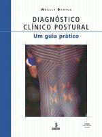 Diagnostico Clinico Postural - um Guia Pratico