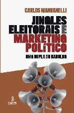 JINGLES ELEITORAIS E MARKETING POLITICO
