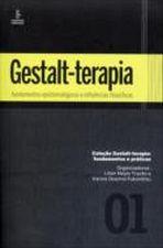 Gestalt Terapia Fundamentos Epistemológicos e Influências Filosóficas Vol 1