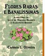 Flores Raras e Banalíssimas