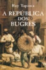 A Republica dos Bugres