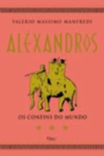 Aléxandros: os confins do mundo