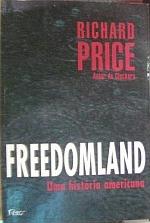 Freedomland - uma Hist?ria Americana