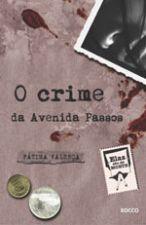 Crime Da Avenida Passos, O