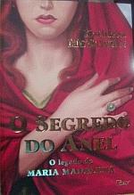 O Segredo do Anel - o Legado de Maria Madalena