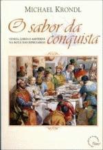 O Sabor Da Conquista