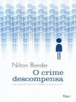 CRIME DESCOMPENSA O
