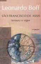 São Francisco de Assis - Ternura e Vigor