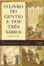 O Livro do Gentio e dos Tres Sabios
