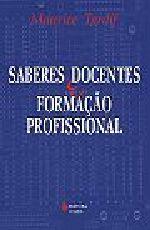 Livro saberes docentes e formação profissional maurice tardif
