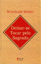 DEIXAR SE TOCAR PELO SAGRADO