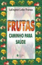 FRUTAS - CAMINHO PARA SAUDE