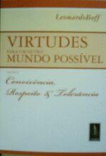 Virtudes para um Outro Mundo Possível - Volume 2