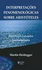 Interpretações fenomenológicas sobre Aristóteles