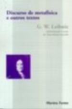 Discurso De Metafísica e Outros Textos - Col. Clássicos