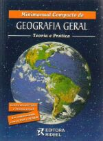 Minimanual Compacto de Geografia Geral: Teoria e Prática