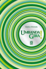 UMBANDA GIRA!
