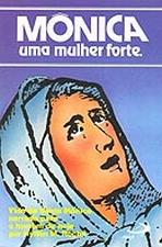 Mônica Uma Mulher Forte