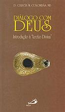 Diálogo com Deus - Introdução à Lectio Divina