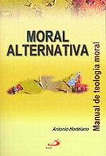 Moral Alternativa - Manual de Teologia Moral