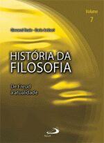História da Filosofia Volume 7 - de Freud à Atualidade
