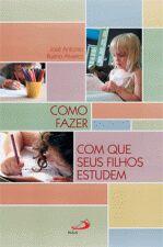 Como Fazer Com Que Seus Filhos Estudem