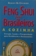 Feng Shui Para Brasileiros - A Cozinha