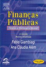 Financas Publicas - Teoria E Pratica No Brasil