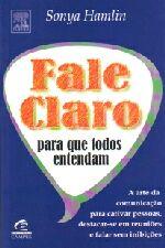 FALE CLARO PARA QUE TODOS ENTENDAM