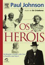 Herois, Os