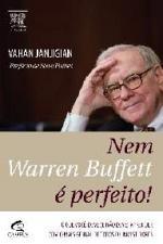 Nem Warren Buffett é Perfeito!
