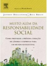 Muito Além da Responsabilidade Social