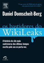 Bastidores Do Wikileaks, Os