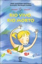 Rio Vivo, Rio Morto