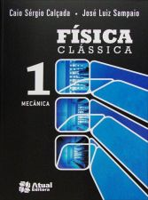 Fisica Classica V. 1 - Mecanica - Inclui Cd