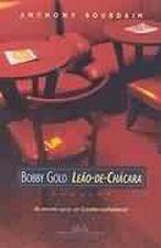 Bobby Gold: Leão-de-chacará