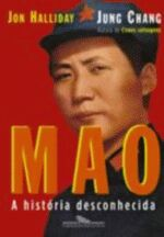 Mao a História Desconhecida