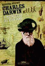 Charles Darwin a Revolução da Evolução
