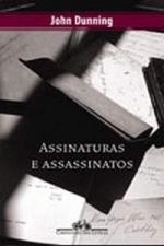 Assinaturas e Assassinatos