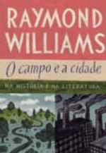 O Campo e a Cidade Na História e na Literatura