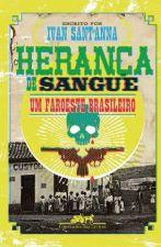 HERANCA DE SANGUE UM FAROESTE BRASILEIRO
