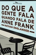 Do Que a Gente Fala Quando Fala de Anne Frank