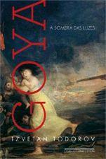 Goya À Sombra das Luzes