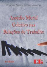Assédio Moral Coletivo Nas Relações de Trabalho 2014