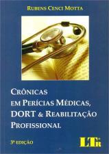 Cronicas Em Pericias Medicas Dort e Reabilitacao Profissional